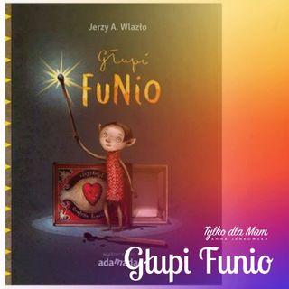 Głupi Funio