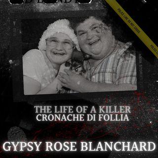 La vendetta di Gypsy Rose Blancharde