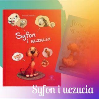 Syfon – dwie opowieści o bardzo uczuciowym psie