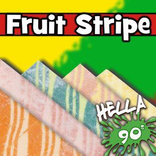 Fruit Stripe Gum: Wait 5 Seconds