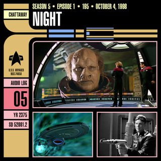 Bonus Episode: Night - Star Trek Voyager