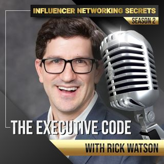 🎧 Season #2:6 The Executive 💼 Code with Rick Watson 🎤
