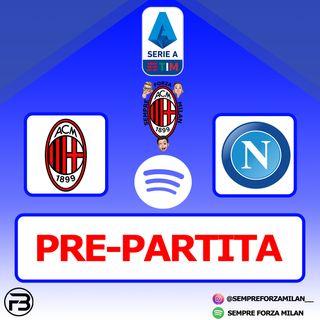 PRE PARTITA | MILAN-NAPOLI