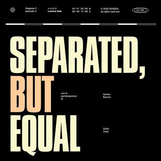 Stagione 2, Puntata 5 - Separated, but Equal