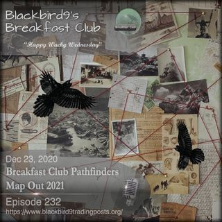 Breakfast Club Pathfinders Map Out 2021 - Blackbird9 Podcast