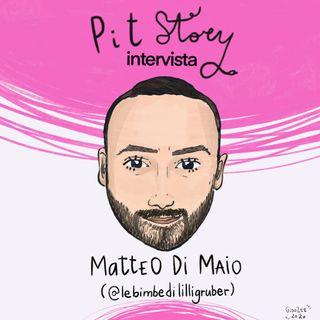 Intervista con Matteo Di Maio admin di @lebimbedililligruber - PitStoryExtra Pt.50