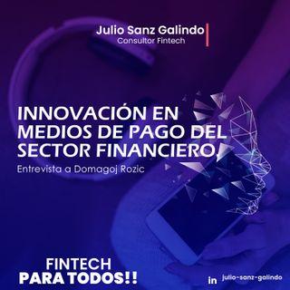 Innovación en medios de pago del sector financiero