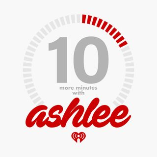 10 More Minutes With Ashlee