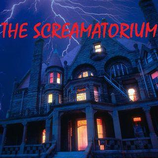 THE SCREAMATORIUM - 10/13/19