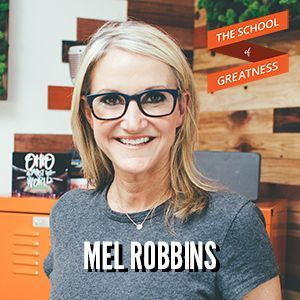 The 5 Second Rule To Change Your Life with Mel Robbins