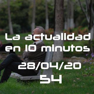 Camino a la normalidad | LAE10M 54 (28/04/20)