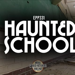 Haunted School | EPP Bonus Episode 231