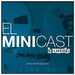 El minicast de Laurindel