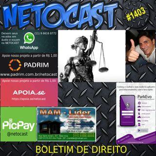 NETOCAST 1403 DE 10/03/2021 - BOLETIM DE DIREITO
