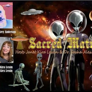 Earl Grey Anderson ~ 06/02/19 ~ Sacred Matrix on Revolution Radio ~ Hosts Janet