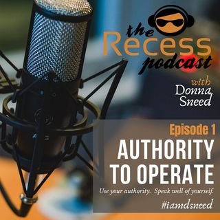 Episode 1 | Authority to Operate