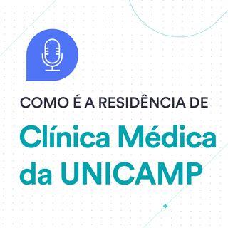 Como é a Residência Médica #2: Clínica Médica da UNICAMP