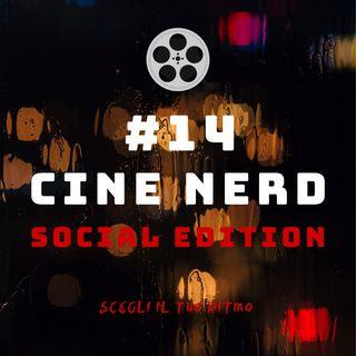 #14 - Cine Nerd Social Edition