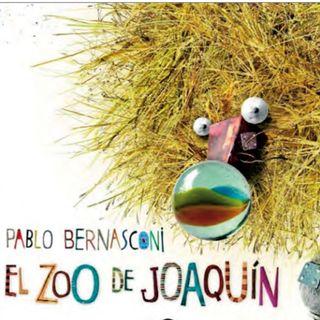 El zoo de Joaquin, cuento infantil de Pablo Bernasconi