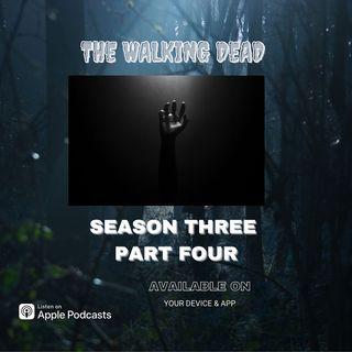 The Walking Dead Season Three Part Four