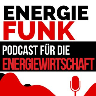 E&M ENERGIEFUNK - Klimaschutz umsetzbar machen - Podcast für die Energiewirtschaft