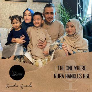 Episode 29: The One Where Nura Handles HBL