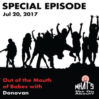 Special Episode: Out of the Mouth of Babes with Donovan
