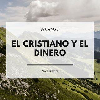 025 EL CRISTIANO Y EL DINERO