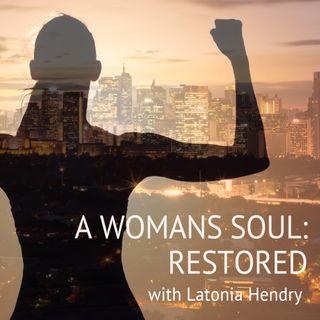 A Woman's Soul Restored