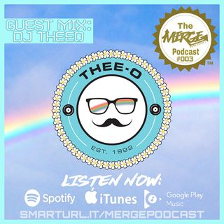 The Merge Music Podcast #003 guest mix: Thee-O