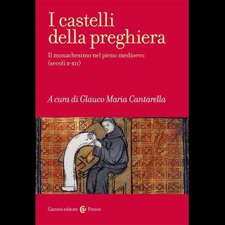 """Glauco Maria Cantarella """"I castelli della preghiera"""""""