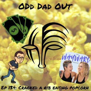 Cracked A Rib Eating Popcorn: ODO 134