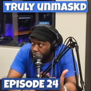Truly UnMask'D | NBA Playoffs | Episode 24