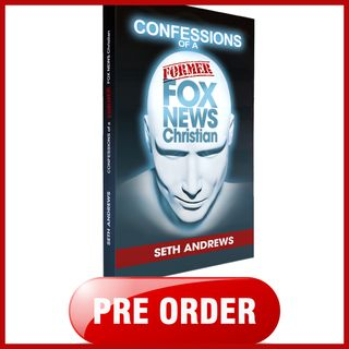 Confessions of a Former Fox News Christian (announcement about autographed pre-orders)