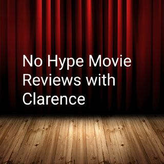 Episode 25 - No Hype Movie Reviews