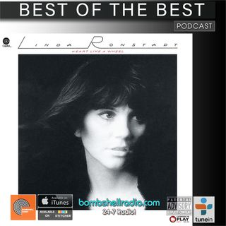 Best of the Best :Deconstructing Linda Ronstadt Heart Like a Wheel