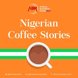 Nigeria Coffee Story
