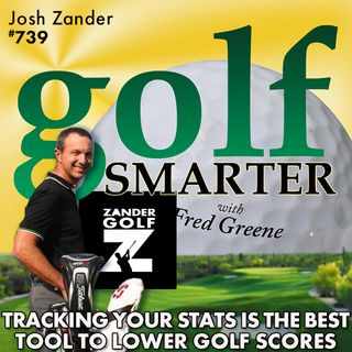 Tracking Your Stats is the Best Tool to Lower Your Golf Scores with Josh Zander