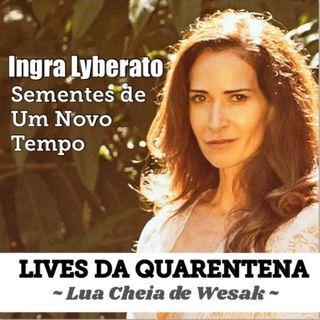Lua Cheia de Wesak e Meditação - Lives da Quarentena