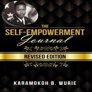 "Karamokoh Wurie Interveiw Author of ""THE SELF-EMPOWERMENT JOURNAL"""