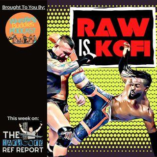 Raw is Kofi! #30