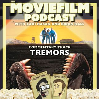 The MovieFilm Commentary Track: Tremors
