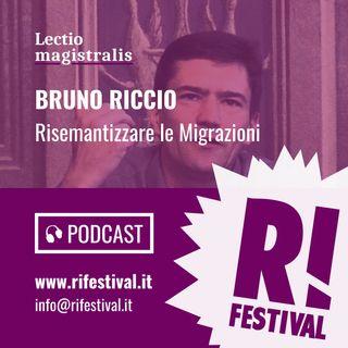 """Bruno Riccio, """"Risemantizzare le Migrazioni"""" - Rifestival 2018"""