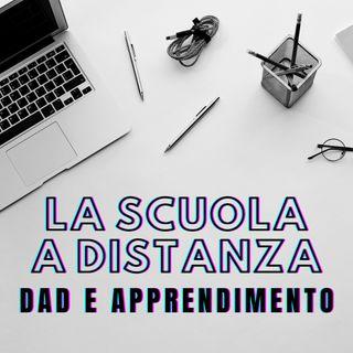 La Scuola a Distanza - DAD e apprendimento