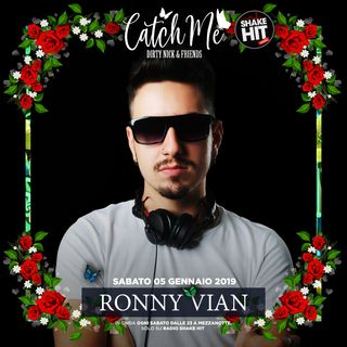 Catch Me Radioshow #004 - Ronny Vian (Guest Mix)