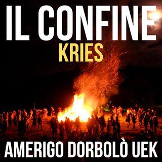 02 KRIES, il fuoco del Solstizio d'estate