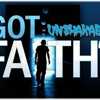 HOW TO DEVELOPE AN UNSHAKABLE FAITH
