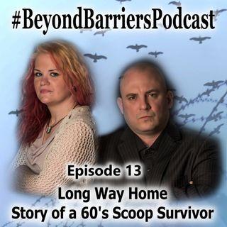 Long Way Home - Story of a 60's Scoop Survivor