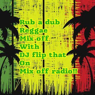 Rub A Dub Reggae Mix Off