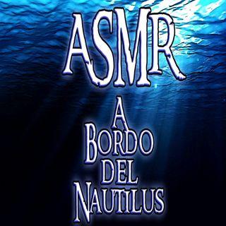 ASMR - A Bordo del Nautilus